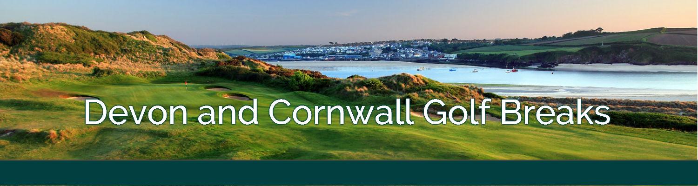 b0343c7812c Devon & Cornwall Golf Breaks